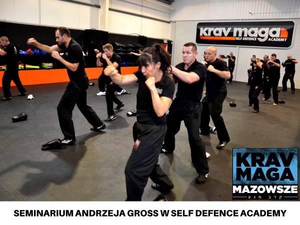 SEMINARIUM ANDRZEJA GROSS W SELF DEFENCE ACADEMY