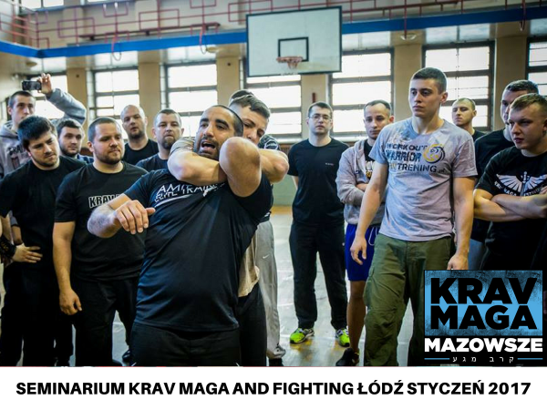SEMINARIUM KRAV MAGA AND FIGHTING ŁÓDŹ STYCZEŃ 2017